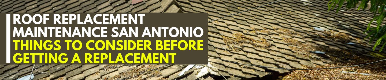 roof replacement & maintenance San Antonio