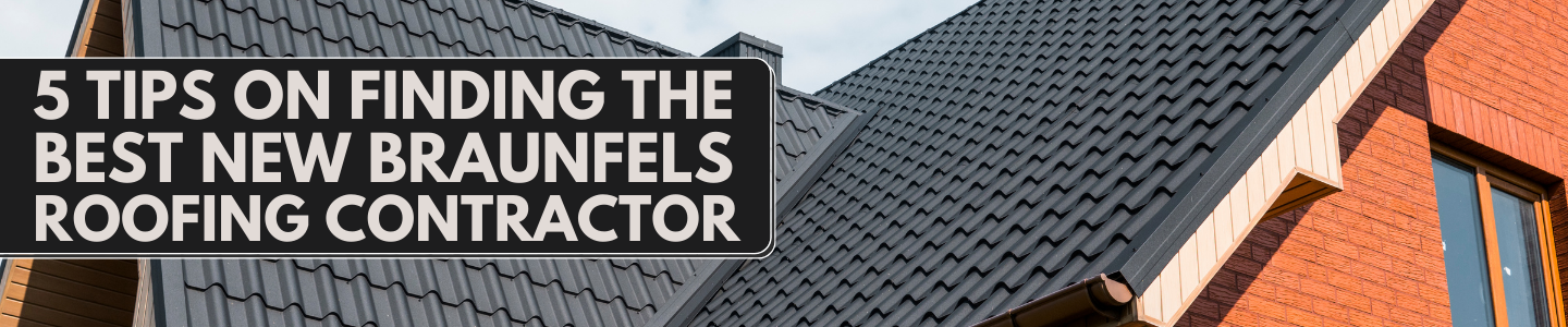 New Braunfels roofing contractor