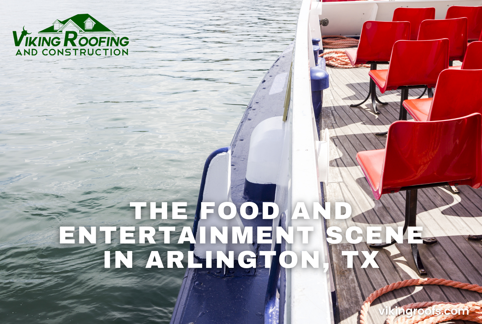 Viking Roofing - The Food and Entertainment Scene in Arlington, TX